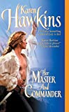 Hawkins, Karen: Her Master And Commander