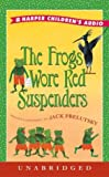 Prelutsky, Jack: Frogs Wore Red Suspenders Low Price