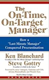 Blanchard, Ken: The On-Time, On-Target Manager