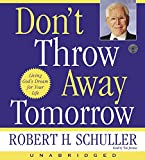 Schuller, Robert H.: Don't Throw Away Tomorrow CD
