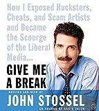 Stossel, John: Give Me a Break CD