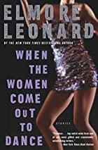 When the Women Come Out to Dance: Stories by…