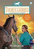 Campbell, Joanna: Starstruck (Thoroughbred Series #63)