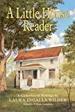 Anderson, William: A Little House Reader: A Collection Of Writings