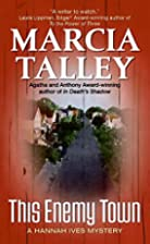 This Enemy Town by Marcia Talley
