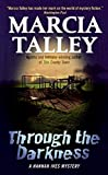 Talley, Marcia: Through the Darkness: A Hannah Ives Mystery