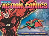 Doran, Colleen: Drawing Action Comics: Easel Does It
