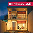 Mini House Style by ricorico