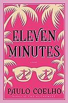Eleven Minutes: A Novel by Paulo Coelho