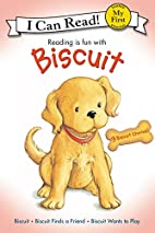 Reading is Fun With Biscuit by Alyssa Satin…