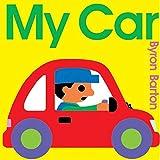 Barton, Byron: My Car