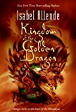 Allende, Isabel: Kingdom of the Golden Dragon