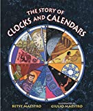 Maestro, Betsy: The Story of Clocks and Calendars