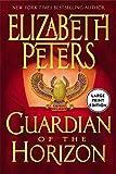 Peters, Elizabeth: Guardian of the Horizon
