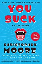 You Suck: A Love Story by Christopher Moore