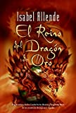 Allende, Isabel: El Reino Del Dragon De Oro / the Kingdom of the Golden Dragon