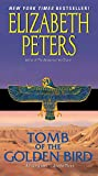 Peters, Elizabeth: Tomb of the Golden Bird