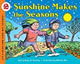 Branley, Franklyn M.: Sunshine Makes the Seasons (reillustrated) (Let's-Read-and-Find-Out Science 2)