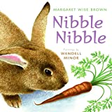 Brown, Margaret Wise: Nibble Nibble (reillustrated)