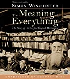 Winchester, Simon: The Meaning of Everything CD