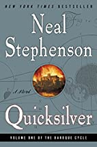 Quicksilver (The Baroque Cycle, Vol. 1) by…
