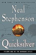 Quicksilver (The Baroque Cycle, Vol. 1) by…