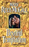 McCall, Mary Reed: Beyond Temptation: The Templar Knights