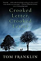 Crooked Letter, Crooked Letter by Tom&hellip;