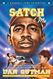 Gutman, Dan: Satch & Me (Baseball Card Adventures)