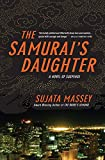 Massey, Sujata: The Samurai's Daughter