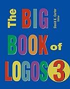 The Big Book of Logos 3 by David E. Carter