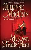 Maclean, Julianne: My Own Private Hero