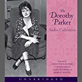 Parker, Dorothy: The Dorothy Parker Audio Collection