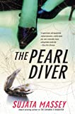 Sujata Massey: The Pearl Diver: A Novel