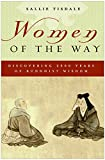 Tisdale, Sallie: Women of the Way: Discovering 2,500 Years of Buddhist Wisdom