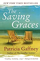 The Saving Graces: A Novel by Patricia…