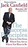 Canfield, Jack: The Success Principles(TM)