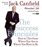 Canfield, Jack: The Success Principles(TM) CD