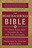 Abegg, Martin G.: The Dead Sea Scrolls Bible: The Oldest Known Bible