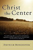 Christ the Center (Harper's Ministers…