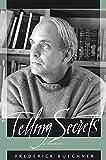 Buechner, Frederick: Telling Secrets