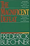 Buechner, Frederick: The Magnificent Defeat