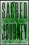 Buechner, Frederick: The Sacred Journey: A Memoir of Early Days