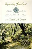 Cooper, David A.: Renewing Your Soul: A Guided Retreat for the Sabbath and Other Days of Rest With David A. Cooper