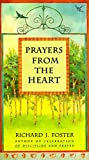 Foster, Richard J.: Prayers from the Heart