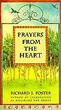 Foster, Richard J.: Prayers from the Heart
