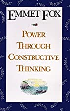 Power Through Constructive Thinking by Emmet…