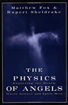The Physics of Angels: Exploring the Realm…