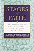 Stages of Faith: The Psychology of Human…