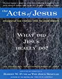 Funk, Robert W.: Acts of Jesus